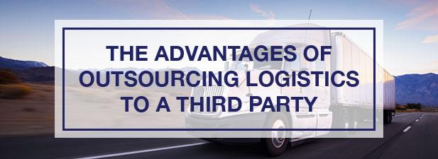 Advantages of Outsourcing Logistics