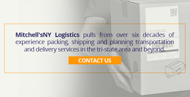 Mitchell'sNY Logistics pulls from over six decades of experience packing, shipping and planning transportation and delivery services in the tri-state area and beyond. Contact Us