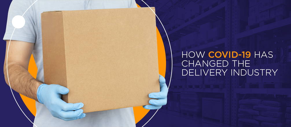 Covid-19 changed the Delivery Industry